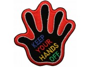KEEP YOUR HAND OFF SIGN SKATE BOARD PATCH #01